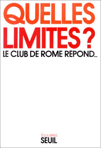 Quelles limites? (9782020027977) by Armand Petitjean; Dennis L Meadows; Club de Rome; Georg Richt