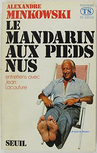 Mandarin aux pieds nus (le) 022796: Minkowsk