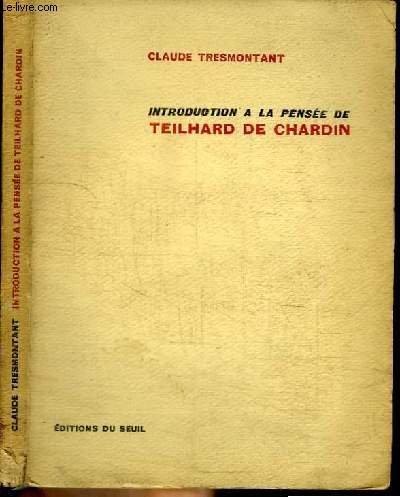 9782020028509: Introduction à La Pensée De Teilhard De Chardin