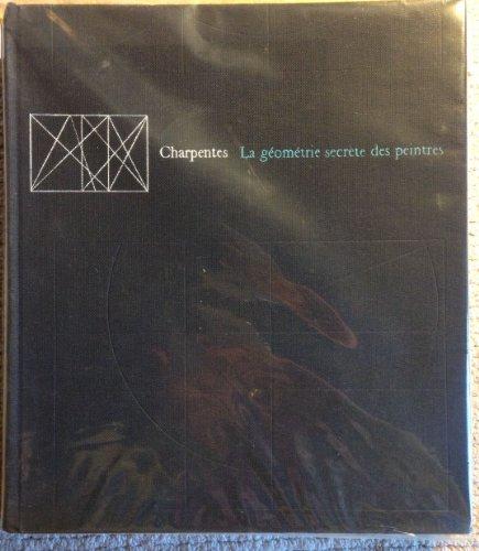 La geometrie secrete des peintres: Charles Bouleau