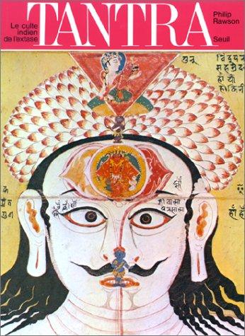 Tantra. Le culte indien de l'extase [Oct: Philip Rawson