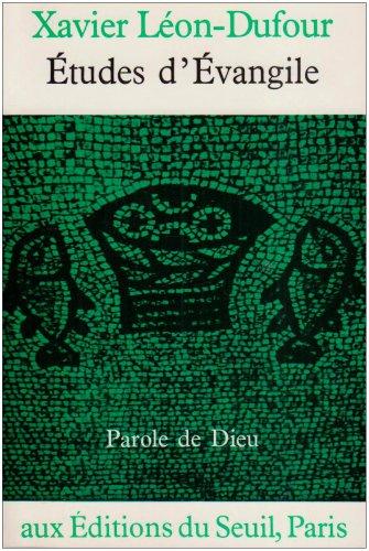 Études d'à vangile [Nov 01, 1965] Dufour: Xavier Là on-Dufour