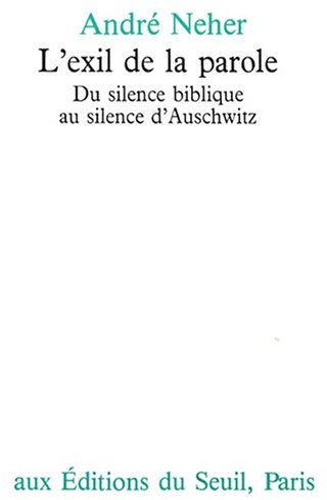 9782020031608: L'Exil de la parole. Du silence biblique au silence d'Auschwitz