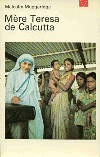 Mère Teresa De Calcutta: MUGGERIDGE Malcolm