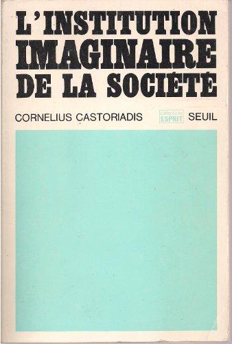 9782020042529: L'INSTITUTION IMAGINAIRE DE LA SOCIETE. : 5ème édition (Esprit)
