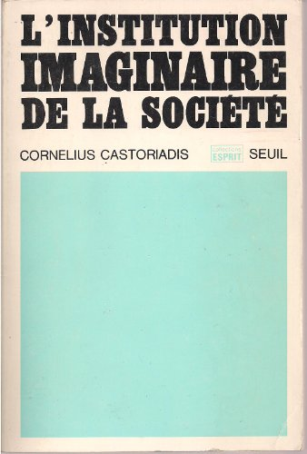 9782020042529: Institution imaginaire de la Societe