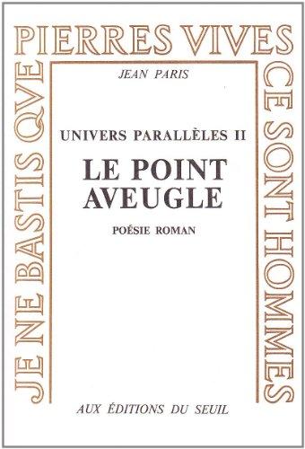 Univers Paralleles 2: Le Point Aveugle: Paris, Jean