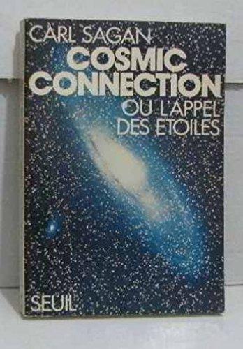 9782020042826: Cosmic connection ou l'appel des etoiles 022796