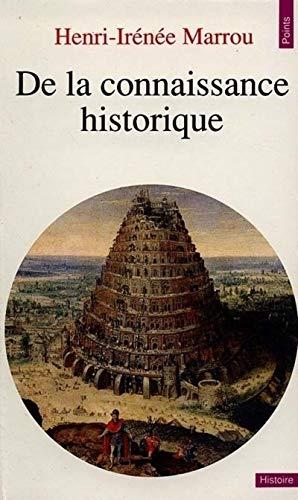 9782020043014: De la connaissance historique (Points Histoire)