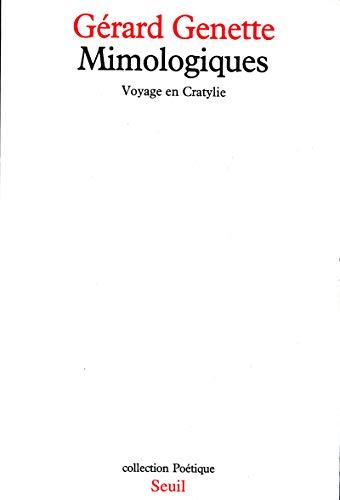 Mimologiques: Voyage en Cratylie (Collection Poetique) (French: Genette, Gerard