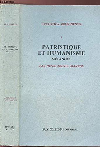 9782020044509: Patristique et humanisme: Mélanges (Patristica Sorbonensia ; 9) (French Edition)