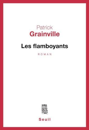 9782020044592: Les flamboyants / roman