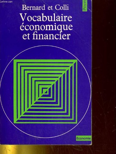 9782020044677: Vocabulaire économique et financier (Points) (French Edition)