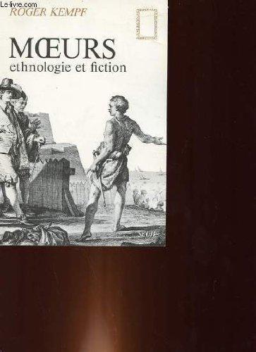 Moeurs: Ethnologie et fiction (Pierres vives) (French Edition): Kempf, Roger