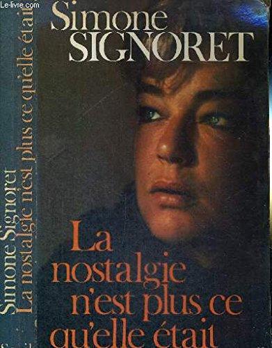 9782020045209: La nostalgie n'est plus ce qu'elle était (French Edition)