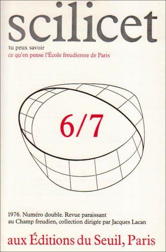Scilicet, numéro 6-7: Ecole freudienne de Paris