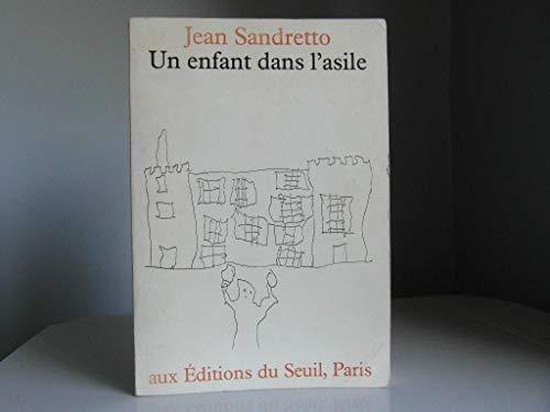 9782020045339: Un enfant dans l'asile (French Edition)