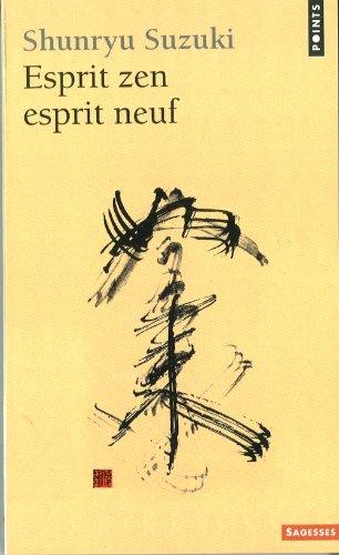 Esprit zen esprit neuf (9782020045452) by Suzuki, Shunryu