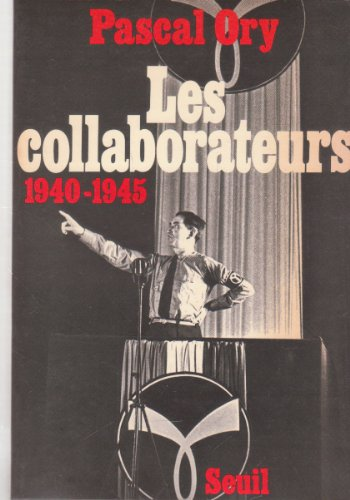 9782020045858: Les collaborateurs, 1940-1945 (French Edition)
