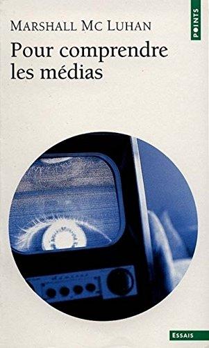 9782020045940: Pour comprendre les média : Les prolongements technologiques de l'homme