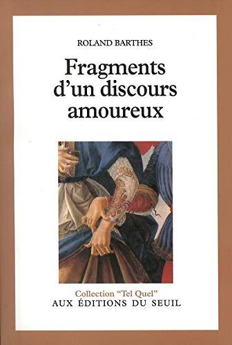 9782020046053: Fragments d'UN Discours Amoureux (Tel quel)