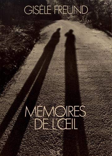 Memoires de l'oeil (French Edition): Freund, Gisele