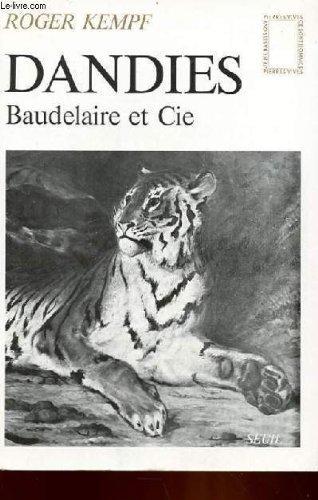 9782020046336: Dandies: Baudelaire et Cie (Pierres vives) (French Edition)