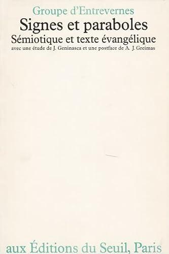 Signes et paraboles. sémiotique et texte évangélique. Postface de Algirdas ...