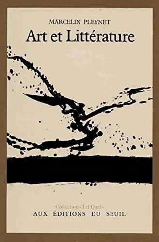 Art et litteÌ rature (Collection Tel quel) (French Edition): Marcelin Pleynet