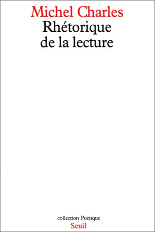9782020046701: Rhétorique de la lecture (Poétique)
