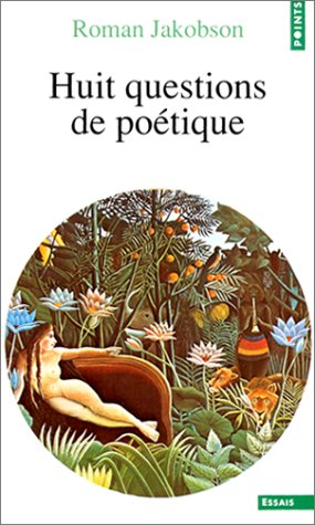 Huit Questions De Poetique: Jakobson, Roman