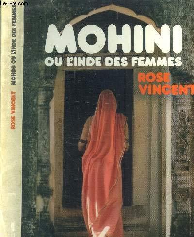Mohini: Ou, L'Inde des femmes (French Edition): Vincent, Rose