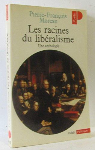 9782020047722: Les racines du libéralisme: Une anthologie