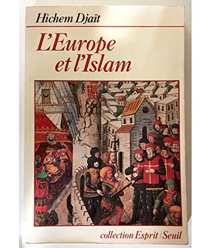 9782020048163: L'Europe et l'Islam (Collection Esprit) (French Edition)