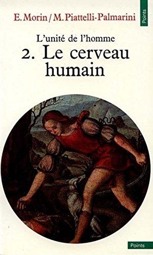 9782020048231: L'Unité de l'homme, tome 2 - Le cerveau humain