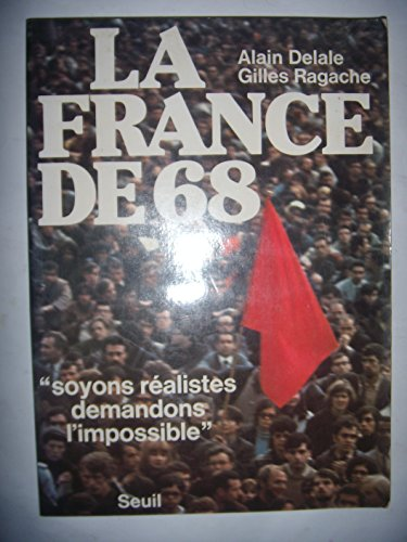 9782020048569: La France de 68 (French Edition)