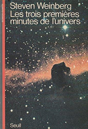 9782020048767: Trois premieres minutes de l'univers (les) (Scienc.Ouv.)