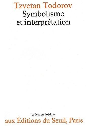 9782020049993: Symbolisme et Interpretation (Poetique) (French Edition)