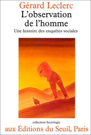 9782020050623: L'observation de l'homme: Une histoire des enquêtes sociales (Collection Sociologie) (French Edition)