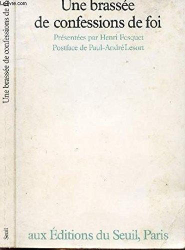 9782020051200: Une Brassée de confessions de foi (French Edition)
