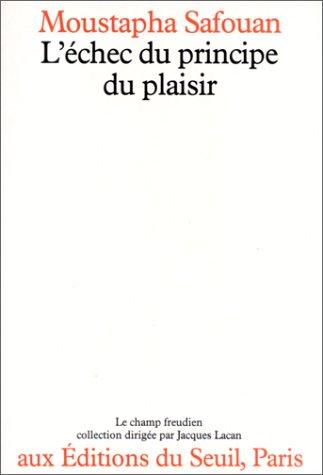 9782020051354: L'�chec du principe du plaisir