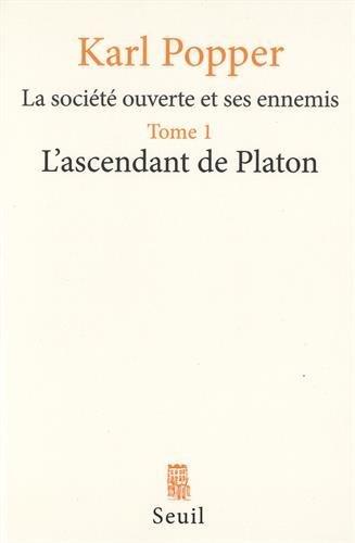 9782020051361: La société ouverte et ses ennemis : Tome 1, L'ascendant de Platon (Philosophie Générale)