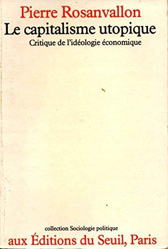 9782020051781: Le capitalisme utopique