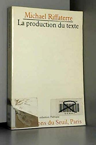 9782020052092: La production du texte (Poétique) (French Edition)