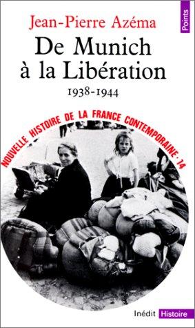 9782020052153: Nouvelle histoire de la France contemporaine, tome 14 : De Munich à la Libération, 1938-1944