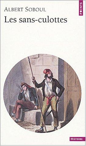 9782020052559: Les sans-culottes parisiens en l'an II : Mouvement populaire et gouvernement révolutionnaire (1793-1794)