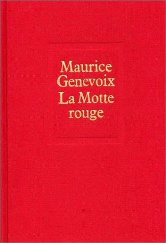 9782020052573: La motte rouge