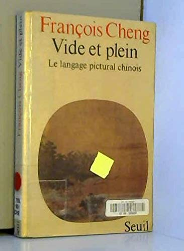 9782020052726: Vide et plein: Le langage pictural chinois (French Edition)