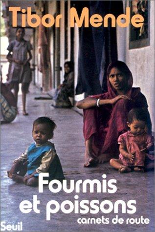 9782020052764: Fourmis et poissons : Carnets de route