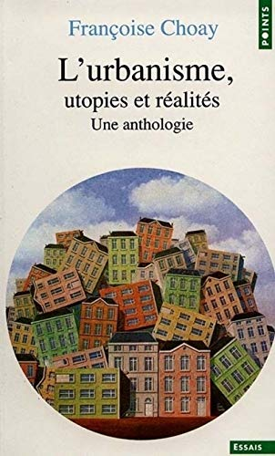 9782020053280: Urbanisme: Utopies Et Realites (French Edition)